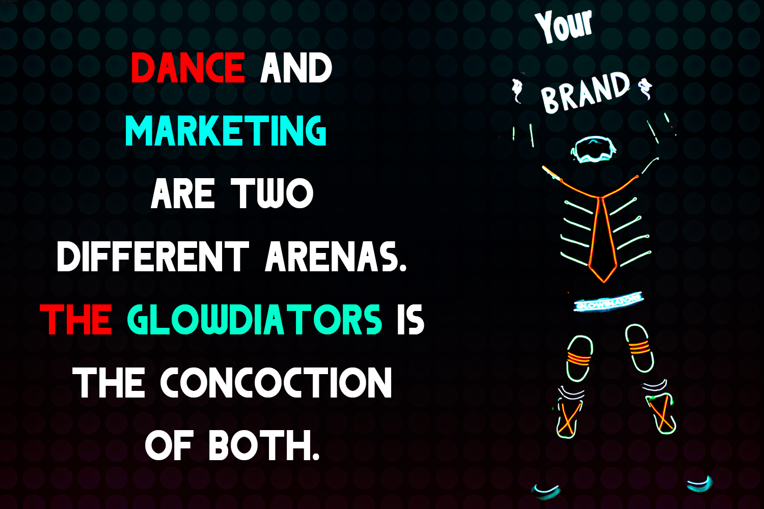 led tron dance and branding